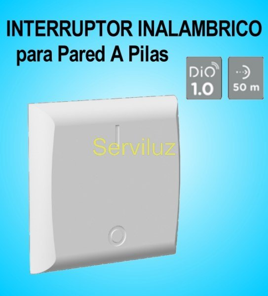 Interruptor Inalámbrico a Pilas para pared DIO
